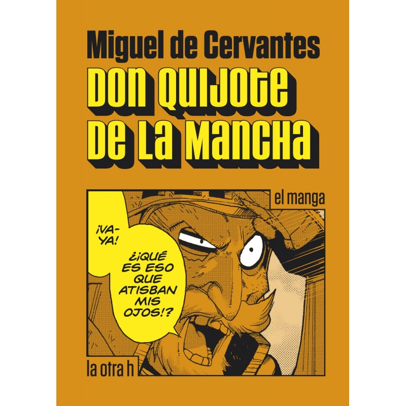 Reseñas desde Star City: Don Quijote de la Mancha, el manga