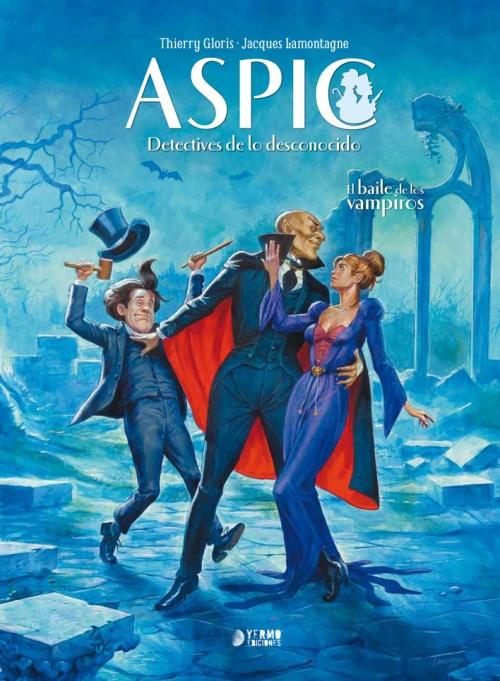 Reseña: Aspic 2, de Lamontagne y Gloris y Aureyre.