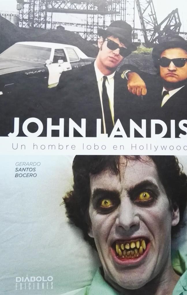 Reseña: John Landis. Un hombre lobo en Hollywood.