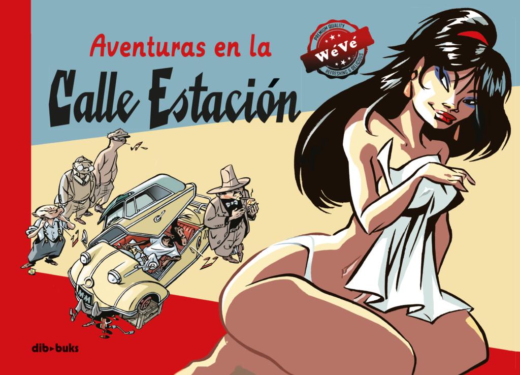 Aventuras en la Calle Estación: cartoonismo urbano