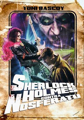 Sherlock Holmes contra Nosferatu
