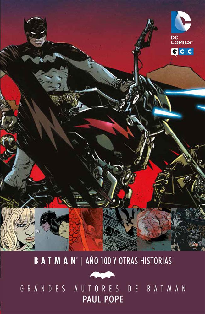 Reseña: Grandes autores de Batman: Paul Pope. Año 100