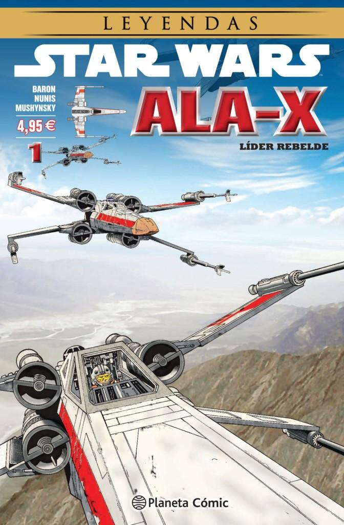 Star Wars: Leyendas. Ala-X #1. Líder rebelde