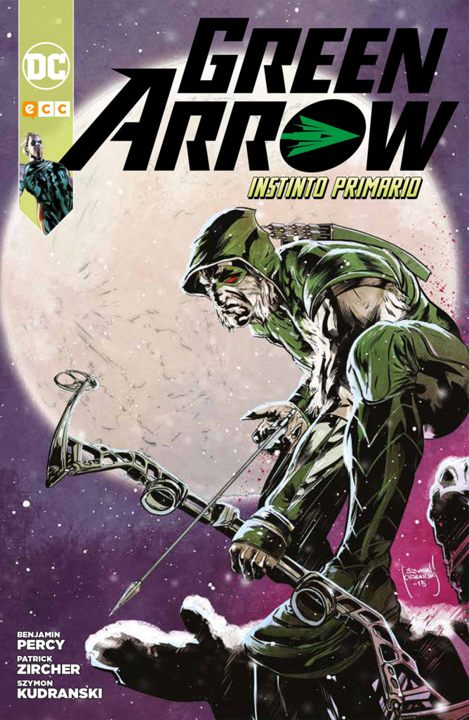 Reseñas desde Star City: Green Arrow. Instinto primario