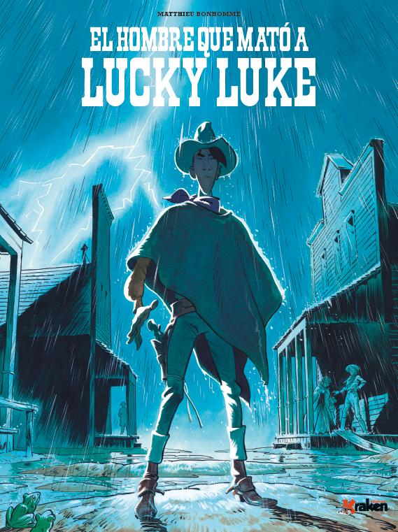 El hombre que mato a Lucky Luke