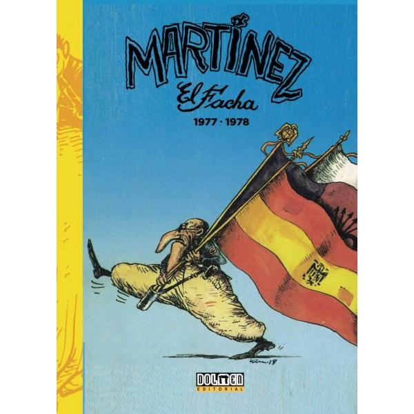 Reseñas desde Star City: Martínez El facha 1977-1980