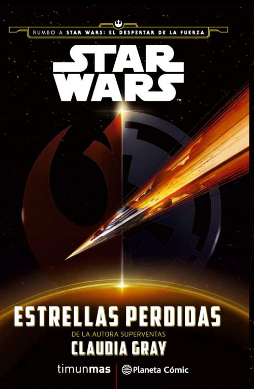 portada_star-wars-journey-to-the-force-awaken-lost-stars_claudia-gray_201509021549