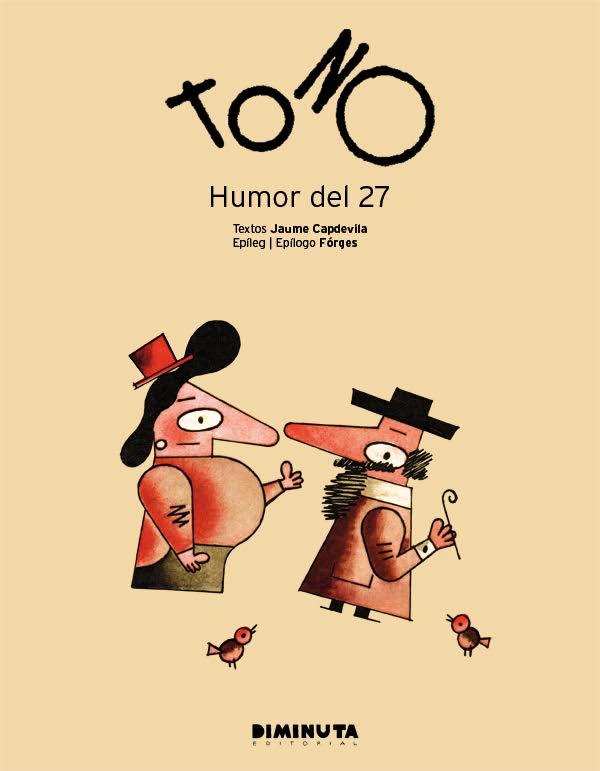 Tono / Mihura. Humor del 27