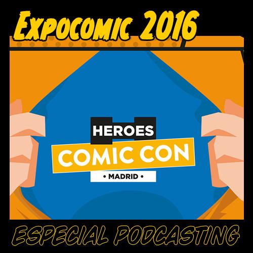 Podcast de ELHDLT en directo desde Expocomic