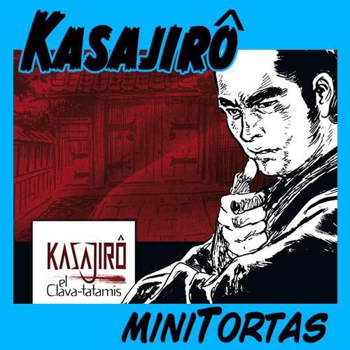 Minitorta: Kasajirô, el clavatatamis
