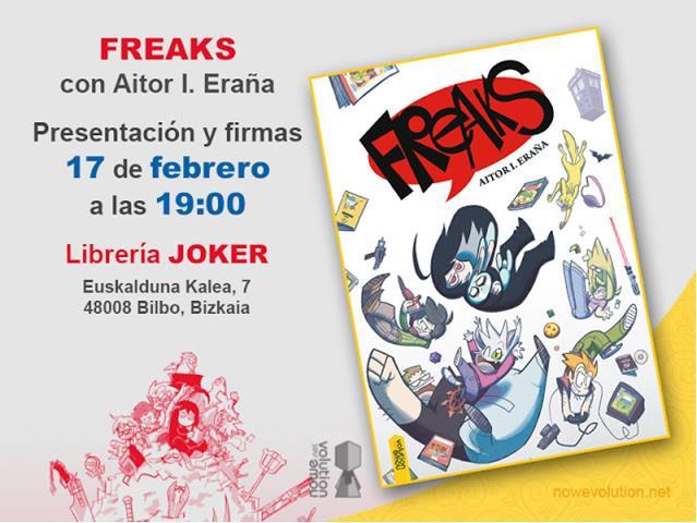 Freaks en Bilbao este fin de semana