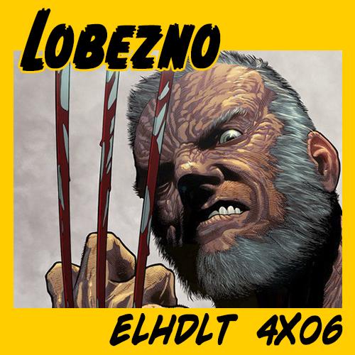Nuevo podcast especial Logan, el mutante también conocido como Lobezno