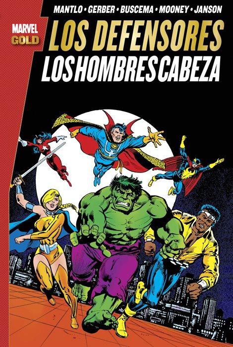 Marvel Gold. Los Defensores: Los Hombres Cabeza portada