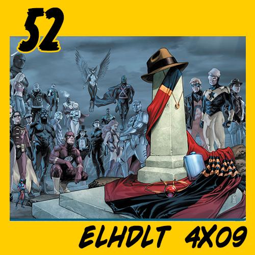 Podcast de ELHDLT 4×09: Especial 52 (DC Comics)