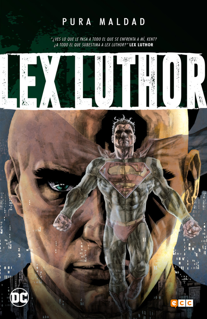 Reseña: Pura maldad: Lex Luthor