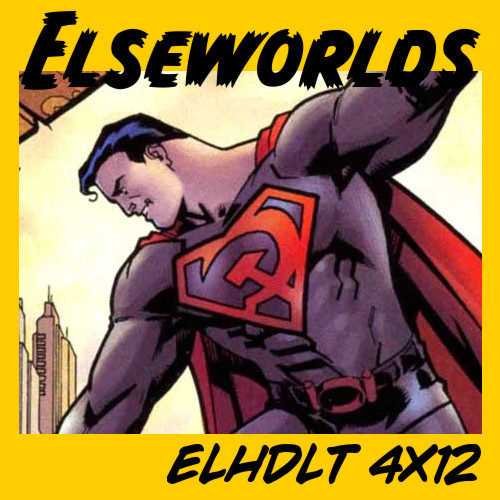 elseworlds podcast