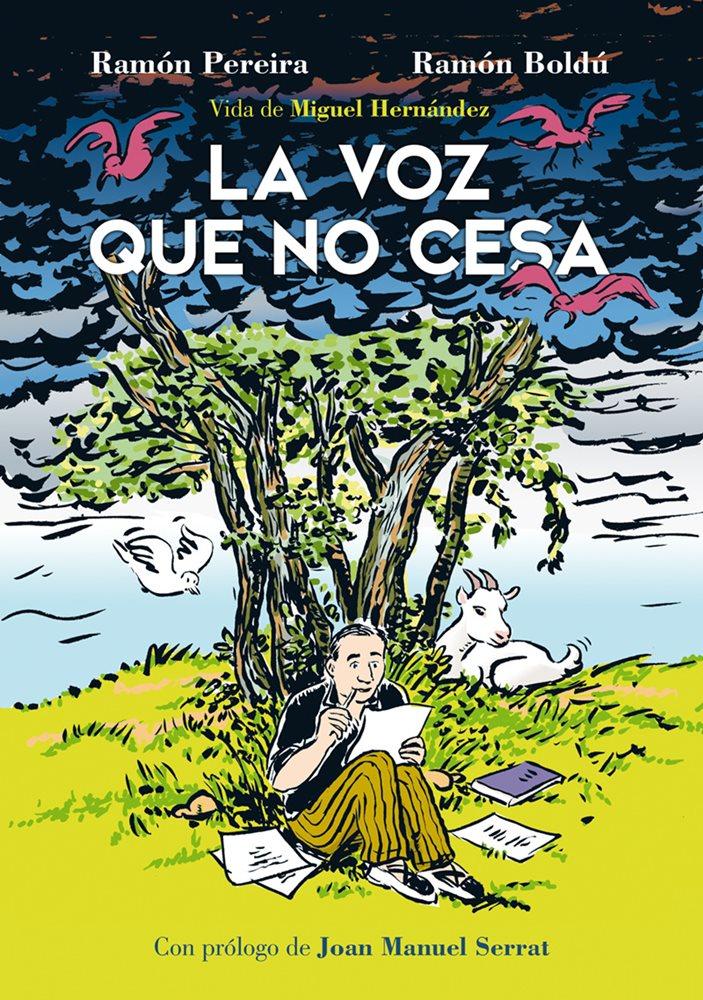Reseña de La voz que no cesa. Vida de Miguel Hernández