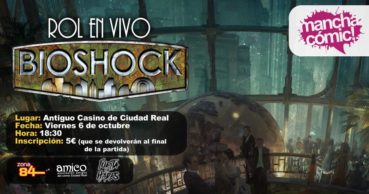 Manchacómic 2017- Rol en vivo Bioshock