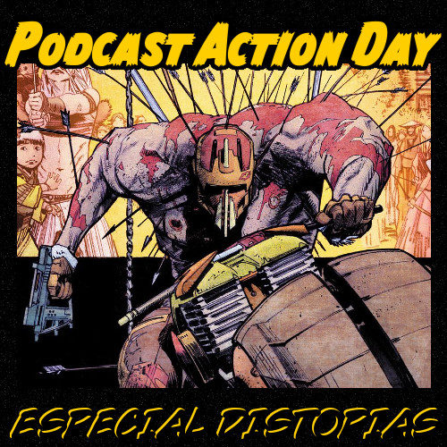 Podcast Action Day 2017 distopías