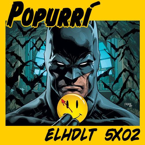 podcast ELHDLT 5x02 popurrí