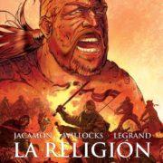 La Religión 1, de Jacamon, Willock y Legrand.
