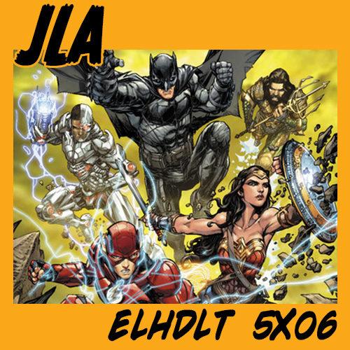 podcast de la Liga de la Justicia
