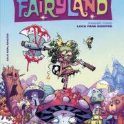 I hate Fairyland: Loca para siempre