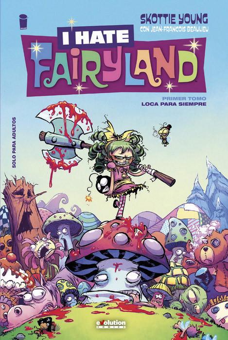 I hate Fairyland: Loca para siempre portada