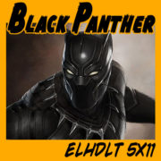 Reseña sin spoilers de Pantera Negra + Popurrí