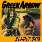 Programa especial dedicado a Green Arrow