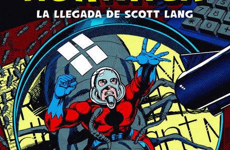 100% Marvel HC. Hombre Hormiga: La Llegada de Scott Lang