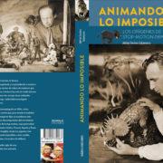 Animando lo imposible, de Adrián Encinas Salamanca.