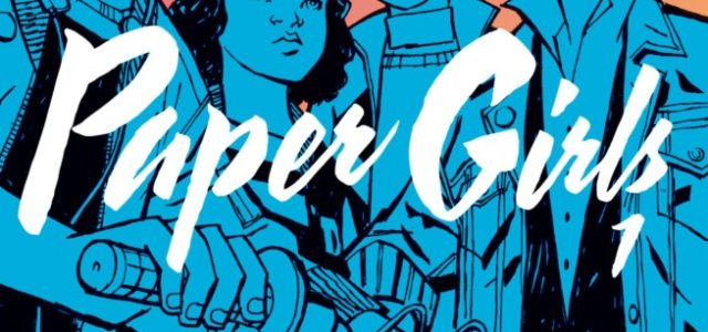 Paper Girls, tomo recopilatorio 1.