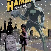 Black Hammer 2: El suceso