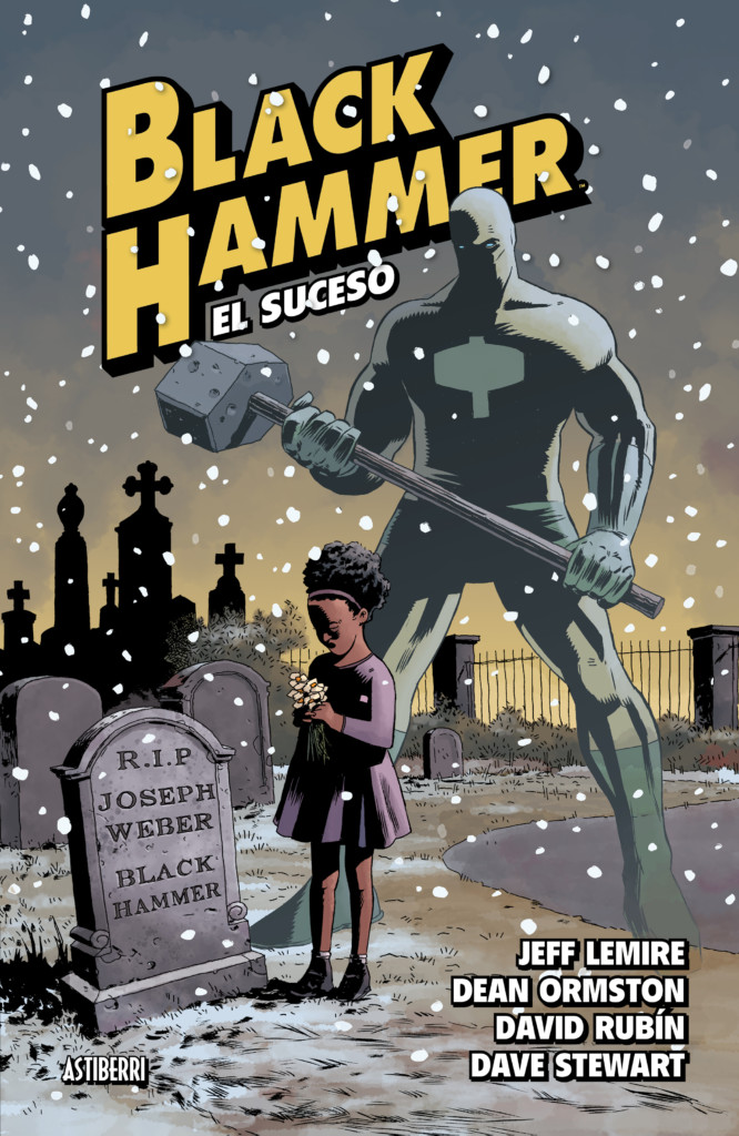 Black Hammer El suceso