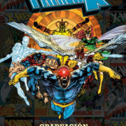 100% Marvel HC. La Patrulla-X: Graduación