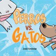 Perros vs. gatos de José Fonollosa