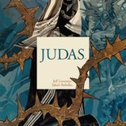 Judas, de Jeff Loveness y Jakub Rebelka