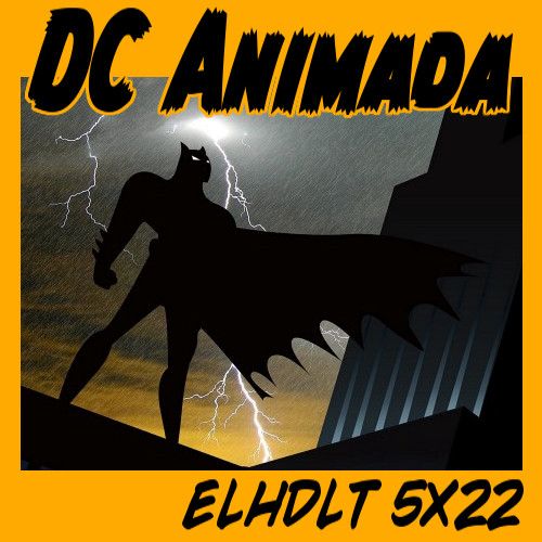 Fin de temporada: el universo animado de DC Comics