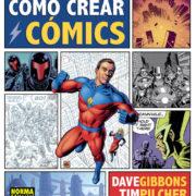 Cómo crear cómics por Dave Gibbons y Tim Pilcher