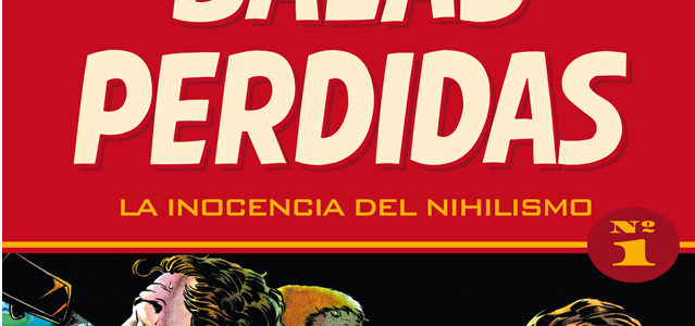 Balas perdidas 1: La inocencia del nihilismo