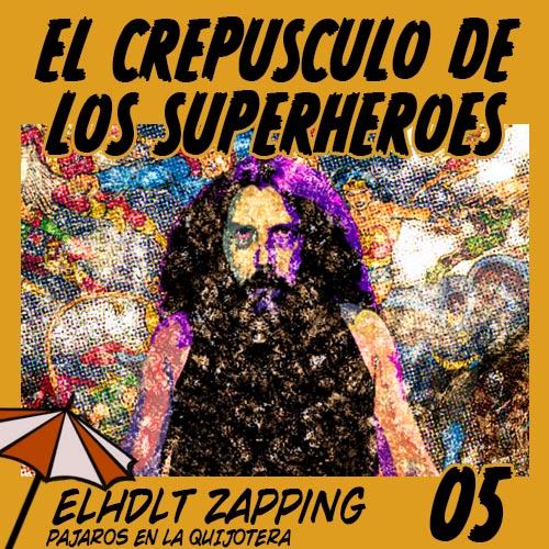 ELHDLT zapping: El Crepúsculo de los superhéroes