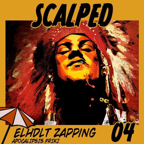 ELHDLT Zapping: Scalped
