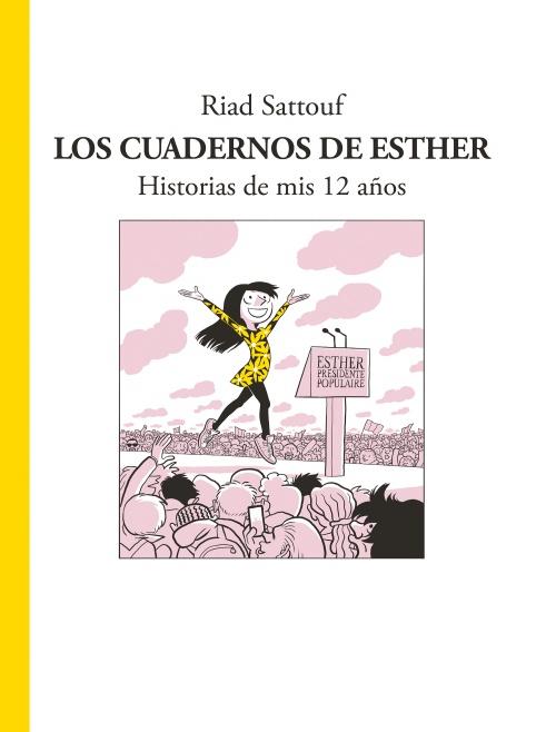 Novedad Sapristi/Roca septiembre 2018 - Los cuadernos de Esther. Historias de mis 12 años