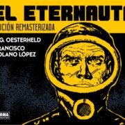 El Eternauta, de Oesterheld y Solano López.