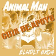Podcast de ELHDLT: Guía de apoyo de Animal Man.