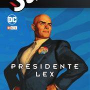 Superman: El Nuevo Milenio 4 – Presidente Lex