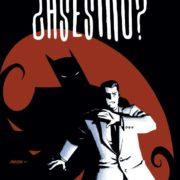Batman: Bruce Wayne ¿Asesino? (1 de 3)