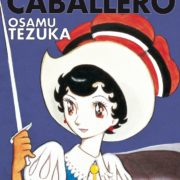 La Princesa Caballero, de Osamu Tezuka.