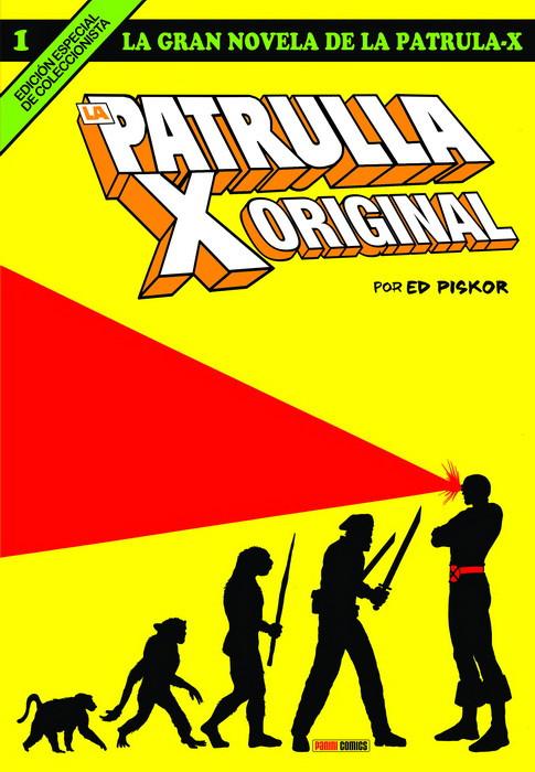 La gran novela de la Patrulla-X 1